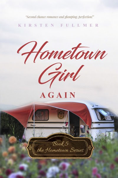 Book Cover for romance novel Hometown Girl Again from the Hometown series by Kirsten Fullmer.