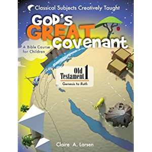 God's Great Covenant, Old Testament 1: A Bible Course for Children