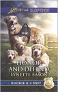Honor and Defend (Rookie K-9 Unit)