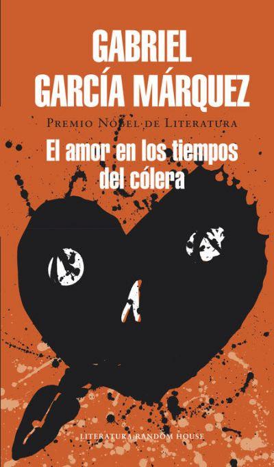 El Amor En Los Tiempos Del Colera Garcia Marquez Gabriel
