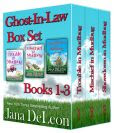 Ghost-in-Law Series Boxset