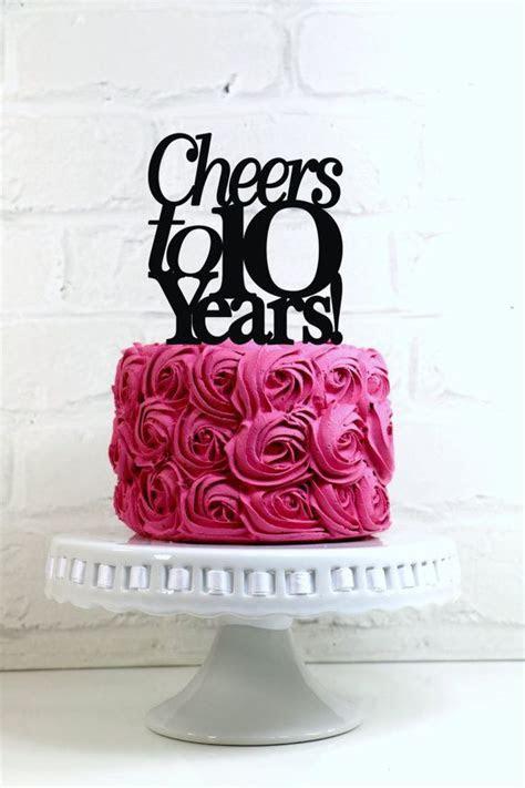 Anniversary Cake Topper Cheers to 10 Years 10th