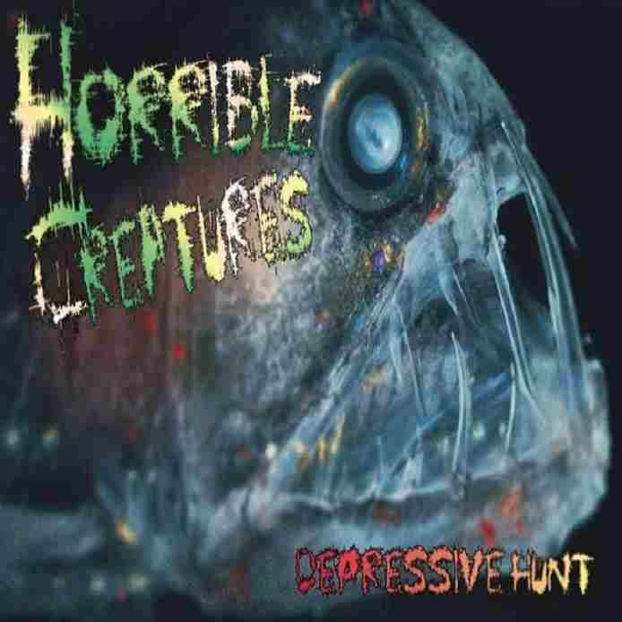 Horrible Creatures - Depressive Hunt