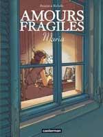 Amours Fragiles - T3: Maria, par Philippe Richelle, Jean-Michel Beuriot