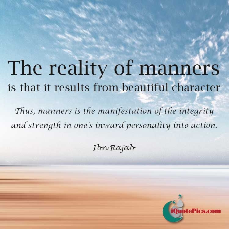 The Reality Of Manners Ibn Rajab Al Hanbali