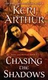 Chasing the Shadows (Nikki & Michael, #3)