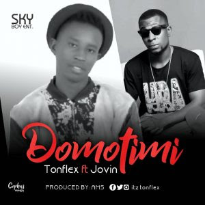 Download Music Mp3:- Tonflex Ft Jovin – Domotimi