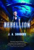 Title: Rebellion, Author: J. A. Souders