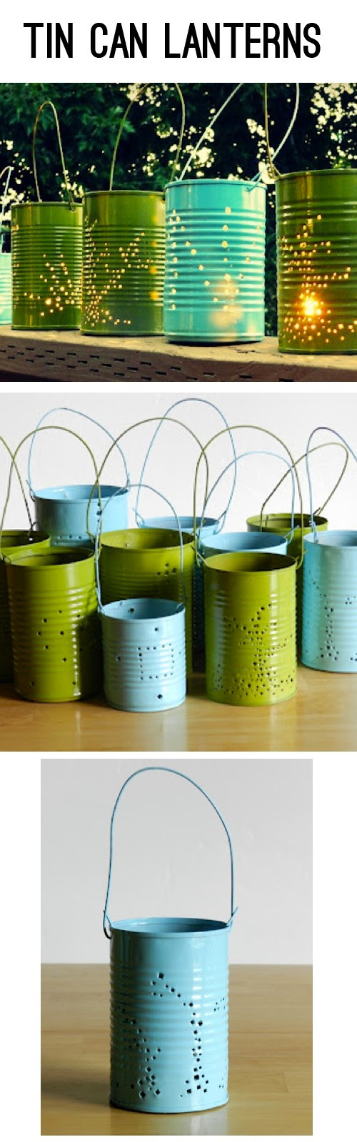 How to make cool DIY recycled tin can lanterns step by step tutorial instructions