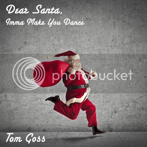 Tom Goss - Dear Santa