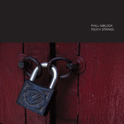 Phill Niblock - Touch Strings
