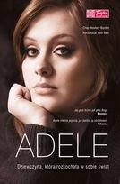 Okładka książki Adele. Dziewczyna, która rozkochała w sobie świat