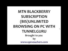 MTN BIS With Tunnelguru Unlimited Free Browsing On PC