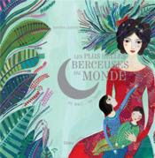 Les plus belles berceuses du monde ; coffret édition de luxe - Couverture - Format classique