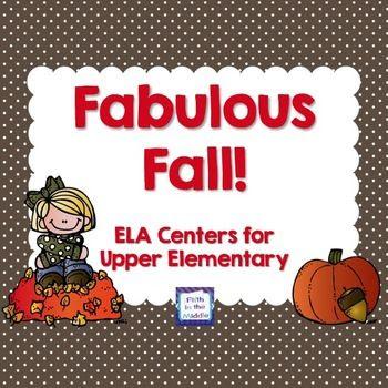 Fabulous Fall - ELA Centers for Upper Elementary