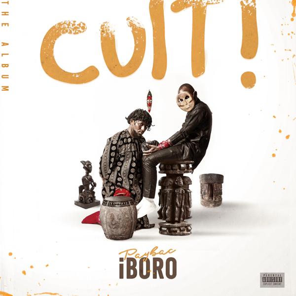 ALBUM: PayBac Iboro - Cult!   ZIP (2020)