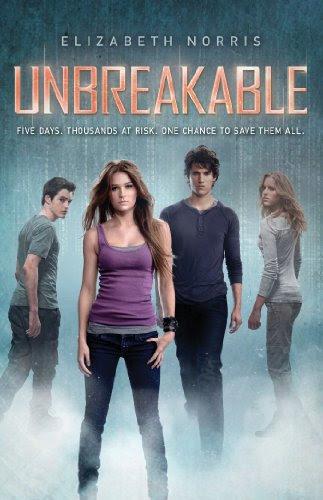 Unbreakable (Unraveling) by Elizabeth Norris