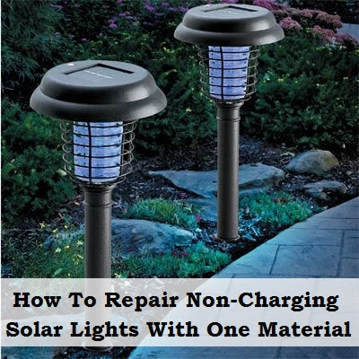 How To Repair NonCharging Solar Lights With One Material