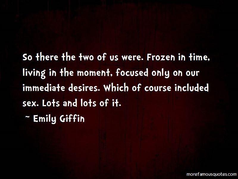 Quotes About Frozen In Time Top 64 Frozen In Time Quotes From