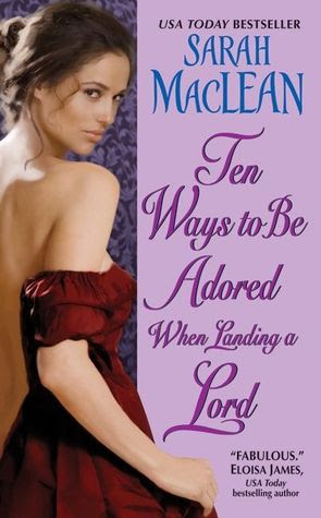 Ten Ways to Be Adored When Landing a Lord (Love By Numbers, #2)