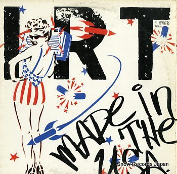 I.R.T. made in the u.s.a.(american xtc)