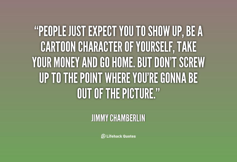 Quotes Show Up. QuotesGram