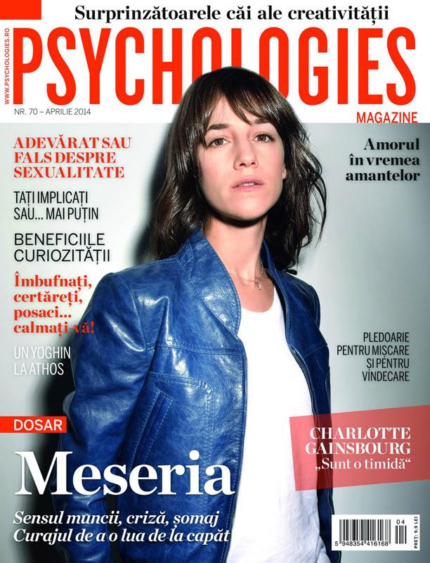 Psychologies Romania ~~ Coperta: Charlotte Gainsbourg ~~ Aprilie 2014
