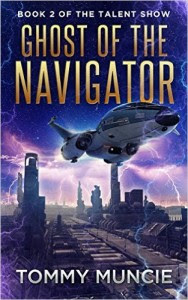 Ghost of the Navigator by Tommy Muncie