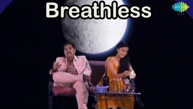 Breathless Lyrics in Hindi - Shankar Mahadevan