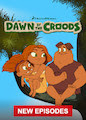 Dawn of the Croods - Season 4
