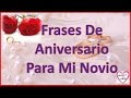 Frases Bonitas De Amor Para Mi Novio De Aniversario