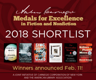 Andrew Carnegie Medals for Excellence in Fiction and Nonfiction 2018 Finalists