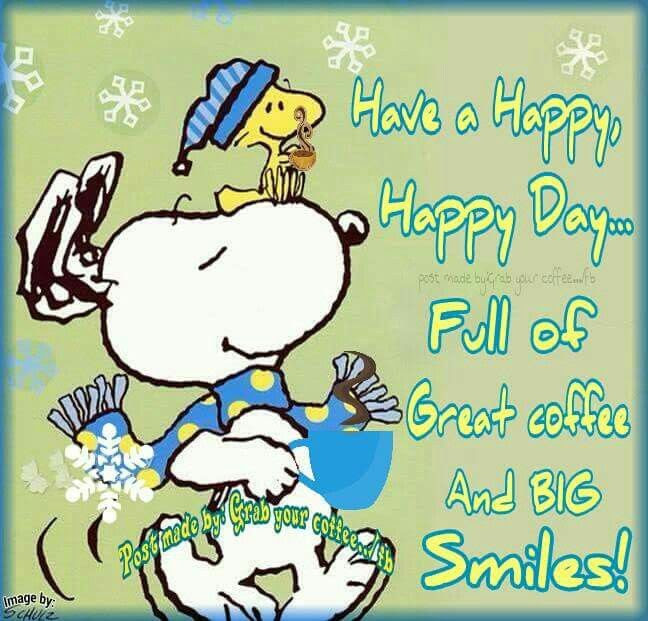 Have A Happy Day Full Of Coffee And Smiles Pictures Photos And