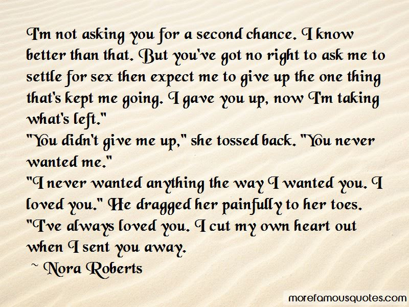 Quotes About Asking For A Second Chance Top 1 Asking For A Second