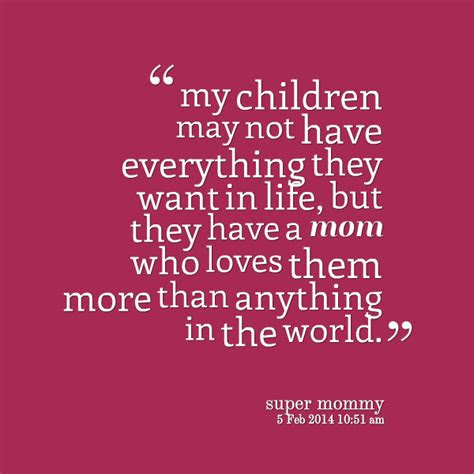 My Children Are My World Quotes