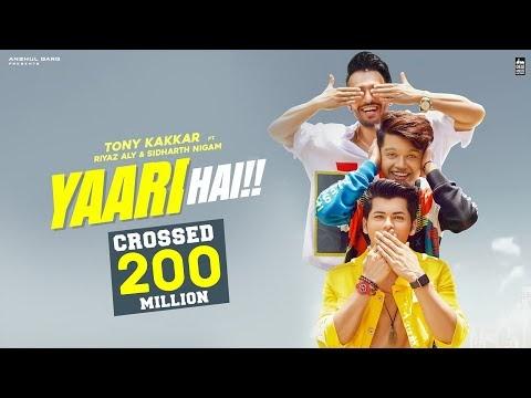 Yaari hai - Song Lyrics  Tony Kakkar | Siddharth Nigam | Riyaz Aly |