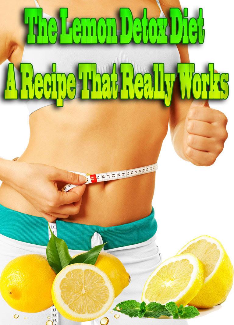 The Lemon Detox Diet – A Recipe That Really Works