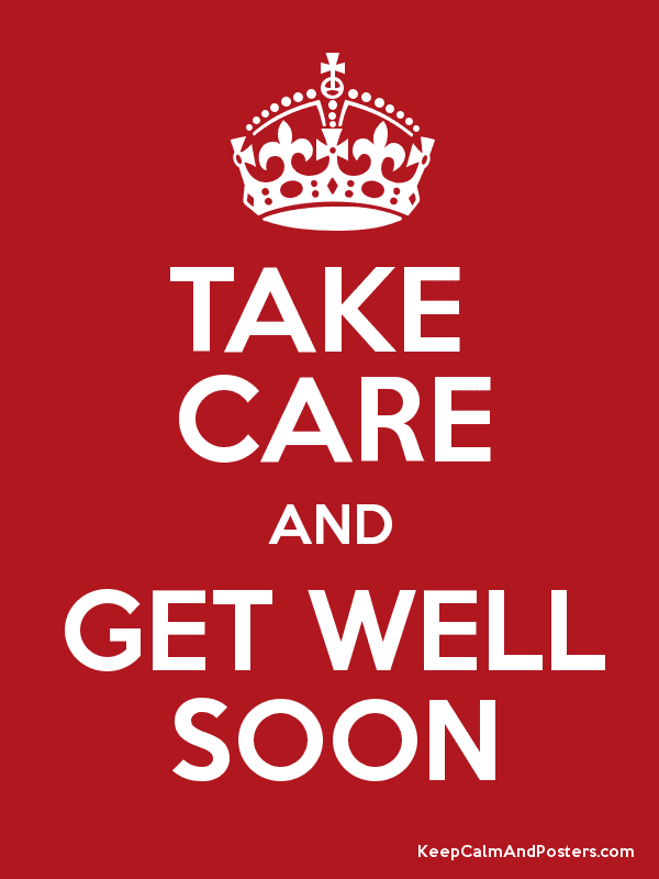 Take Care And Get Well Soon Keep Calm And Posters Generator Maker