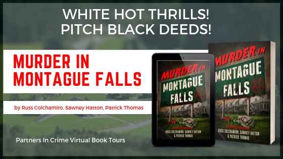 Murder In Montague Falls by Russ Colchamiro, Sawney Hatton, and Patrick Thomas Banner