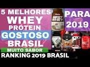 5 MELHORES WHEY PROTEIN GOSTOSO do BRASIL para 2019 Melhores Whey Bom Barato e Saboroso