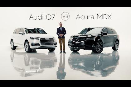 Acura Mdx Vs Audi Q7 2019