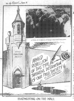 Political cartoon showing the outside walls of Attica prison, where a hand with an old-fashioned pen can be seen writing the words 'Armed rebellion of this type threatens destruction of our free society. NY State Correction Commissioner Oswald.' The caption below reads 'Handwriting on the wall.'
