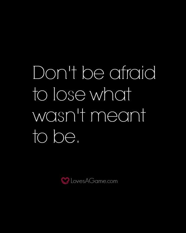 Quotes About Afraid 576 Quotes