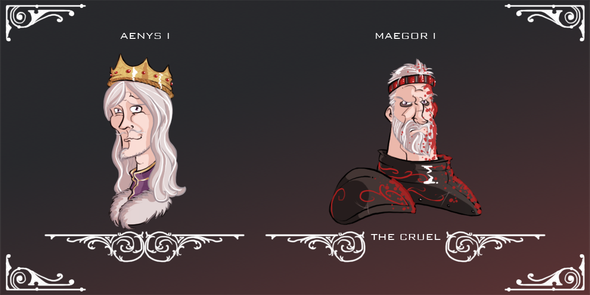 Aegon had two sons. Aenys was his son with Rhaenys. Maegor with Visenya. One was a well meaning weakling. The other was a brutally violent tyrant who seized power by murdering his nephews.
