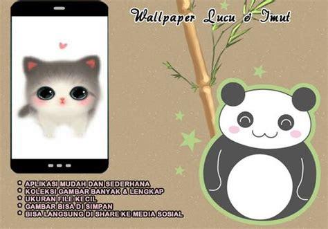 wallpaper lucu  imut  android apk