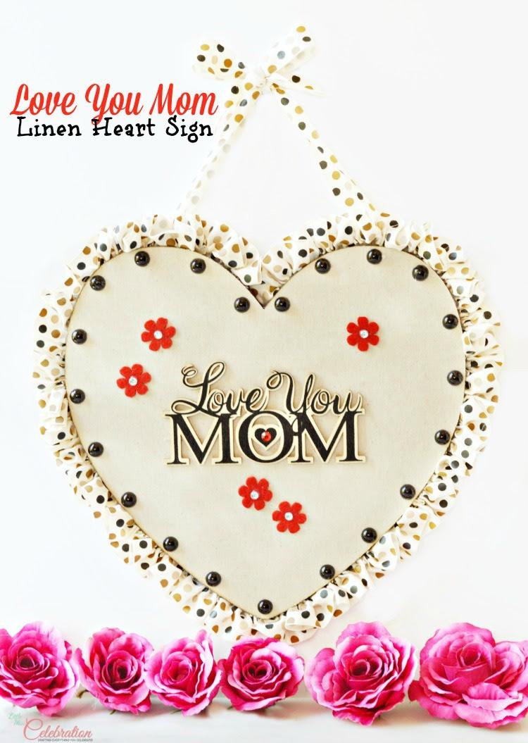 Diy Love You Mom Sign Little Miss Celebration