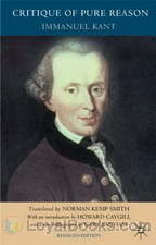 Critique of Pure Reason, The by Immanuel Kant