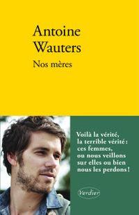 Et le lauréat du Prix Première 2014 est ... Antoine Wauters !