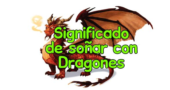 Qué Significa Soñar Con Dragones