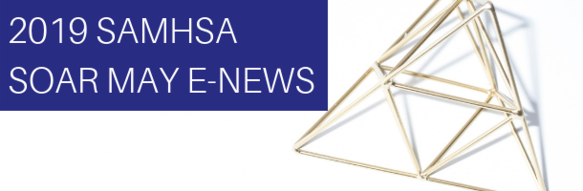 2019 SAMHSA SOAR MAY ENEWS
